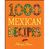 1,000 Mexican Recipes (1,000 Recipes Book 41)