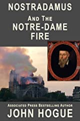 Nostradamus and the Notre-Dame Fire: The Authentic Predictions Kindle Edition