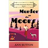 Murder on the Moors (A Dodo Dorchester Mystery Book 4)
