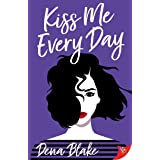 Kiss Me Every Day