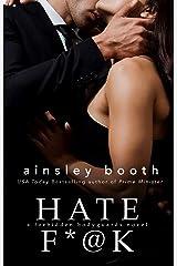 Hate F*@k (Forbidden Bodyguards Book 1) Kindle Edition