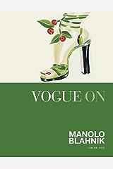 Vogue on: Manolo Blahnik (Vogue on Designers) Kindle Edition