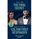 The Final Secret / Colton First Responder