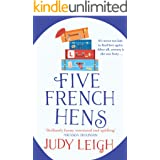 Five French Hens: A warm and uplifting feel-good novel for 2021