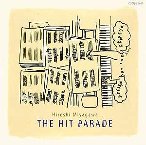THE HIT PARADE Hiroshi Miyagawa