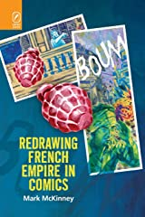 Redrawing French Empire in Comics (Studies in Comics and Cartoons) ペーパーバック