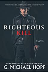 Righteous Kill: Western Historical Fiction Kindle Edition