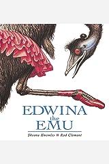 Edwina the Emu Kindle Edition