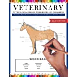 Veterinary Physiology Animals Workbook and Coloring Anatomy Magnificent Learning Structure for Students & Even Adults