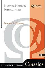 Photon-hadron Interactions (Advanced Book Classics) Kindle Edition