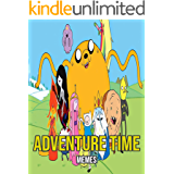 Amazing Adventure Time Memes (English Edition)