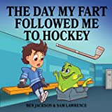 The Day My Fart Followed Me To Hockey: 2