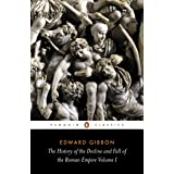 The History of the Decline and Fall of the Roman Empire: 1