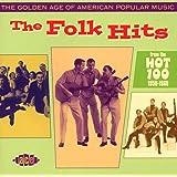 Golden Age Of American Popular Music: Folk Hits