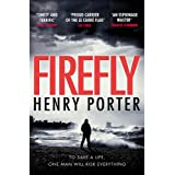 Firefly: Heartstopping chase thriller & winner of the Wilbur Smith Award