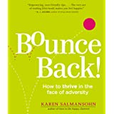 Bounce Back Book: How to Thrive in the Face of Adversity