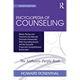 Encyclopedia of Counseling: Master Review and Tutorial for the National Counselor Examination, State Counseling Exams, and th