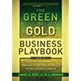 The Green to Gold Business Playbook: How to Implement Sustainability Practices for Bottom-Line Results in Every Business Func