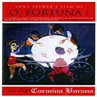 Tony Palmer's Film of O Fortuna [DVD]