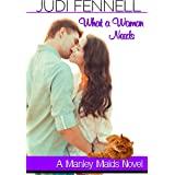 What A Woman Needs: A Movie Star RomCom (Manley Maids Book 2)