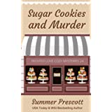 Sugar Cookies and Murder (Frosted Love Cozy Mysteries)