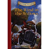 Classic Starts®: The Wind in the Willows: Retold from the Kenneth Grahame Original