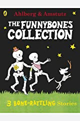 Funnybones: A Bone Rattling Collection Kindle Edition