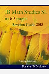 IB Math Studies SL in 50 pages: Revision Guide 2018 ペーパーバック