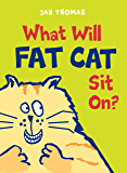 What Will Fat Cat Sit On? (The Giggle Gang) (English Edition)