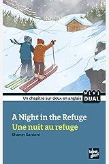 A Night in the Refuge - Une Nuit Au Refuge Paperback