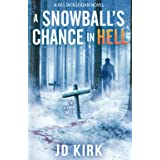 A Snowball's Chance in Hell: A Scottish Murder Mystery