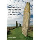 The Megalithic Monuments of Britain & Ireland