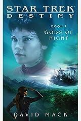 Star Trek: Destiny #1: Gods of Night Kindle Edition