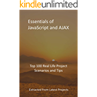 Essentials of JavaScript and AJAX: Top 100 Real Life Project…
