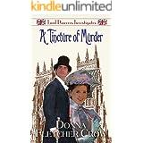 A Tincture of Murder (Lord Danvers Investigates Book 4)