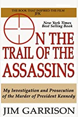 On the Trail of the Assassins Kindle Edition