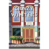 All The Crazy Winters: a Jesus Creek mystery (Jesus Creek mysteries Book 2)