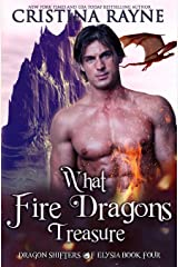 What Fire Dragons Treasure (Dragon Shifters of Elysia) ペーパーバック