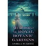 Murder at the Royal Botanic Gardens: A Riveting New Regency Historical Mystery