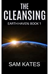 The Cleansing (Earth Haven: Book 1) Kindle Edition