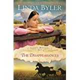 Disappearances: Another Spirited Novel By The Bestselling Amish Author! (Sadie's Montana Book 3)