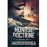 Monroe Doctrine: Volume One
