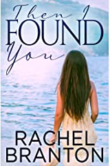 Then I Found You (Finding Home Book 3) Kindle Edition