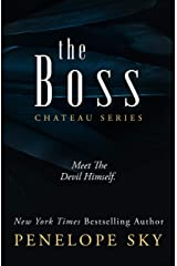 The Boss (Chateau Book 3) Kindle Edition