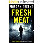 Fresh Meat: The Thrilling Follow-Up To Bare Skin (DS Johansson Prequels Book 2)