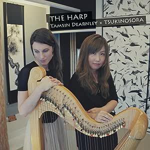 THE HARP Tamsin Dearnley ✕ TSUKINOSORA