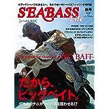 SEABASS Life(6) 2020年 10月号 [雑誌]: つり人 増刊