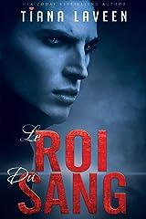 Le Roi Du Sang Kindle Edition