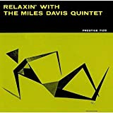 Relaxin With The Miles Davis Quintet (Shm)