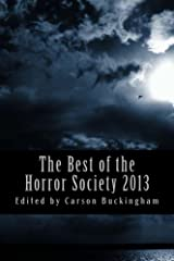 The Best of the Horror Society 2013 Kindle Edition